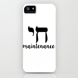 Chai Maintenance Nice Jewish Hanukkah Gifts iPhone Case