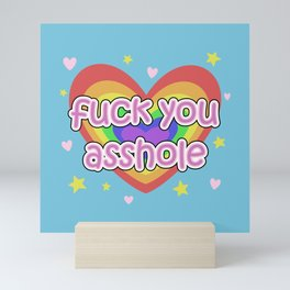 Fuck You Asshole! - with cuteness Mini Art Print