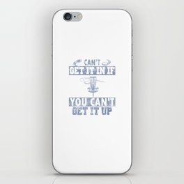 Can't Get It In Disc Golf Distressed iPhone Skin