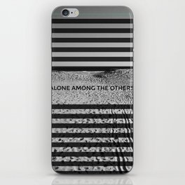 ALONE AMONG THE OTHERS iPhone Skin