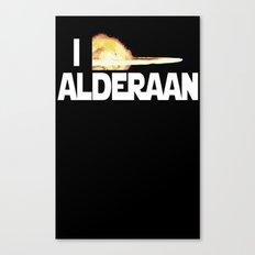I Blew Up Alderaan Canvas Print