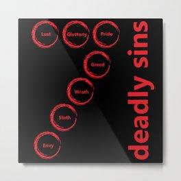 Seven Deadly Sins Metal Print