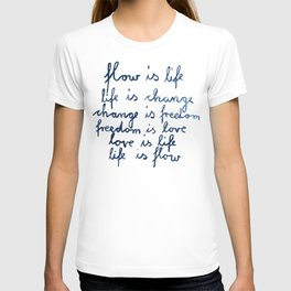 life is flow T-shirt