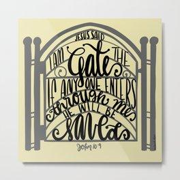 John 10:9 - Jesus is the gate Metal Print
