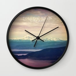 follow your dream Wall Clock