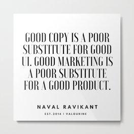 31    |Naval Ravikant Quotes Series  | 190618 Metal Print