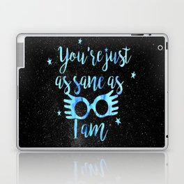 As sane as I am Laptop & iPad Skin