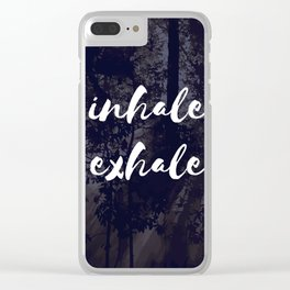 Inhale Exhale Clear iPhone Case