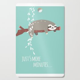 Sloth card - just 5 more minutes Cutting Board