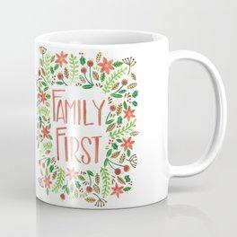 Family First Coffee Mug