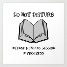 Do Not Disturb (Black and Grey on White) Art Print