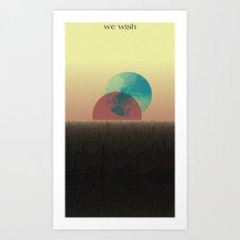 we wish Art Print