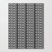 versace Canvas Prints featuring Versace Versace Versace Versace by hypsterism