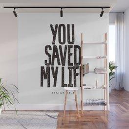 You saved my life Wall Mural