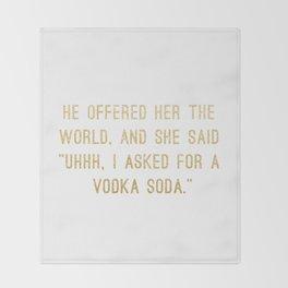 Vodka Soda Throw Blanket