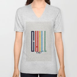 CHILL OUT! modern type Unisex V-Neck