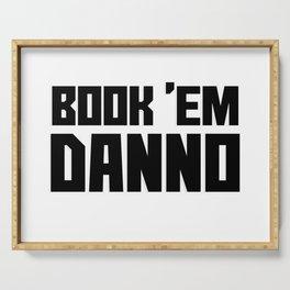 Book 'Em Danno Serving Tray