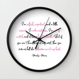 I'm selfish, impatient, and a little insecure. Wall Clock