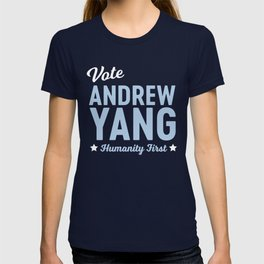Vote Andrew Yang Humanity First T-shirt