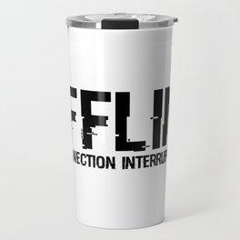 OFFLINE Connection Interrupted Travel Mug