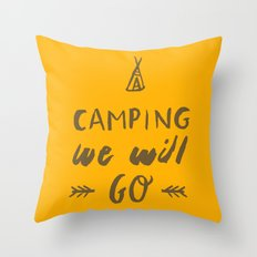 Camping we will go Throw Pillow
