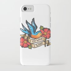 I Do What I Want Vintage Bluebird And Rose Tattoo iPhone 7 Slim Case