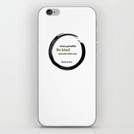 Zen Kindness & Wisdom Quote iPhone Skin