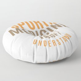 Sports Medicine Thing Floor Pillow