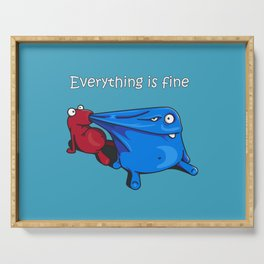 Everything is fine Serving Tray