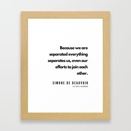 29    | Simone De Beauvoir Quotes | 190605 Framed Art Print