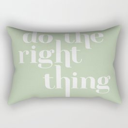 Do The Right Thing Typographic Poster Rectangular Pillow