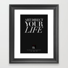 Art direct your life (Piece 05/08) Framed Art Print