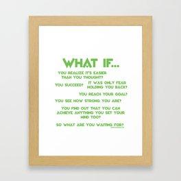 What If? Framed Art Print