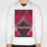 burlesque Hoodies featuring burlesque by veronique jacquart