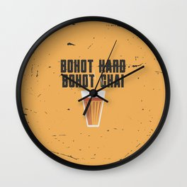 Bohot Hard, Bohot Chai Wall Clock