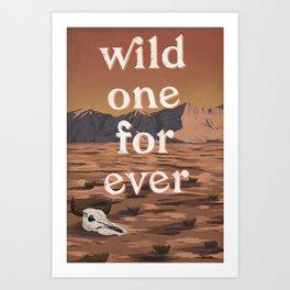 Wild One Forever Art Print