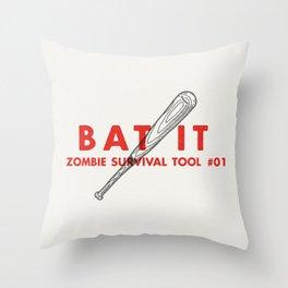 Bat it - Zombie Survival Tools Throw Pillow