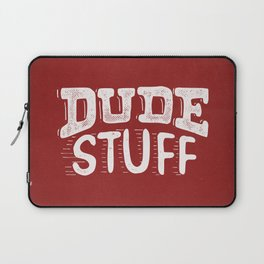 Dude Stuff Laptop Sleeve