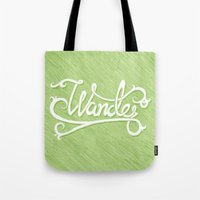 not all who wander Tote Bags featuring Not All Who Wander... by Christine Fleming