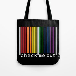 CHECK ME OUT (white text) Tote Bag