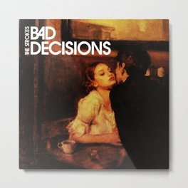 the bad decision strokes band tour 2020 ngamein Metal Print