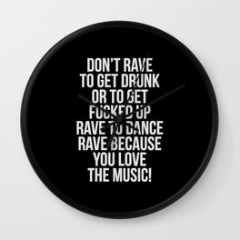 A rave quote! Wall Clock
