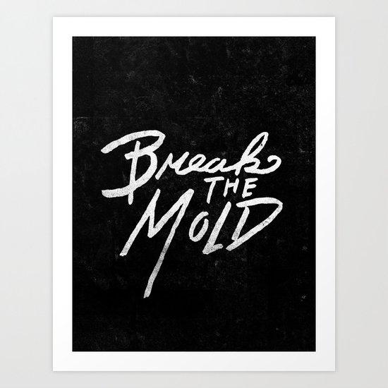 Special Edition Circles 2013 Prints - Break the Mold Art Print