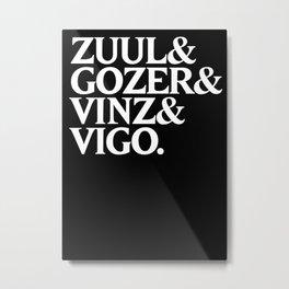 Zull&Gozer&Vinz&Vigo Metal Print