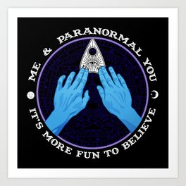 Me & Paranormal You - James Roper Design - Ouija (white lettering) Art Print