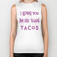 taco Biker Tanks featuring Taco Valentine by Josh LaFayette