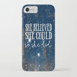 She Believed She Could Galaxy iPhone Case