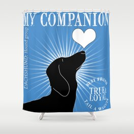 DACHSHUND – My Companion - Blue Shower Curtain