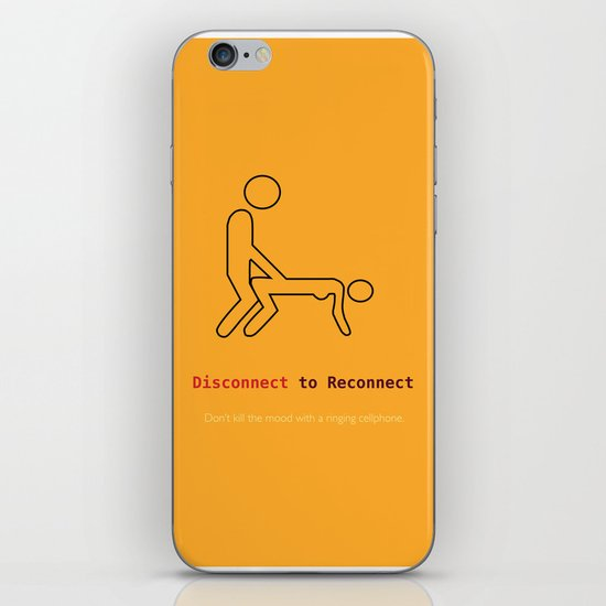 Disconnect to Reconnect iPhone & iPod Skin
