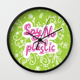 Say no to plastic.  Pollution problem, ecology banner poster. Wall Clock